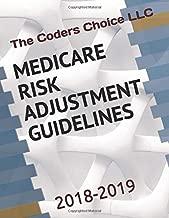 MEDICARE RISK ADJUSTMENT CODING GUIDELINES: 2018-2019