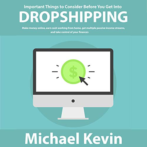 Important Things to Consider Before You Get into Dropshipping audiobook cover art
