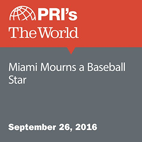 Miami Mourns a Baseball Star audiobook cover art