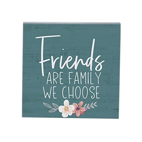 Sincere Surroundings Simply Said, INC Small Talk Sign - Friends are Family We Choose