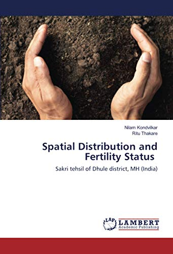 Spatial Distribution and Fertility Status: Sakri tehsil of Dhule district, MH (India)