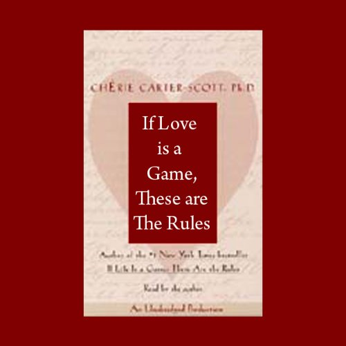 If Love Is a Game, These Are the Rules audiobook cover art