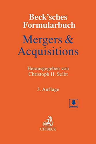 Beck'sches Formularbuch Mergers & Acquisitions