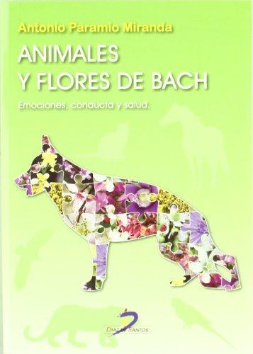 Animales y flores de Bach: Emociones. conducta y salud - 9788499690117