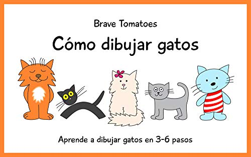 Cómo dibujar gatos (Aprender a dibujar paso a paso para niños nº 4 ...