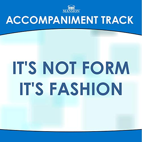 It's Not Form It's Fashion (Low Key Gb-Gwithout BGVs)
