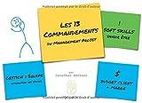 Les 13 Commandements du Management de Projet: Soft Skills et Gestion de Projets