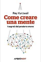 Come creare una mente: I segreti del pensiero umano (Italian Edition) Kindle Edition