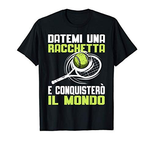 Divisa Tennis con Frase Divertente Design Racchetta Tennista Maglietta