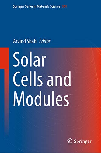 Solar Cells and Modules (Springer Series in Materials Science Book 301) (English Edition)