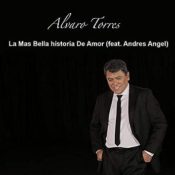 La Mas Bellas Historia de Amor (feat. Andres Angel)