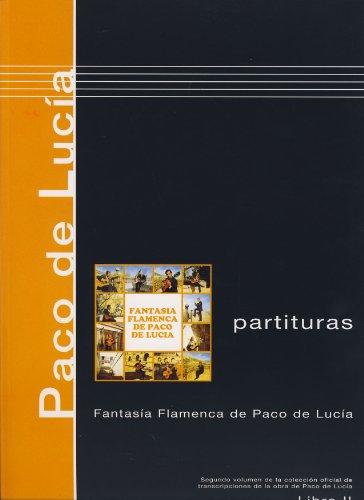 PACO DE LUCIA - Antologia 2º: Fantasia Flamenca para Guitarra Tab