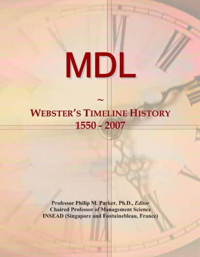 MDL: Webster's Timeline History, 1550 - 2007