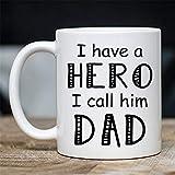 Süße Eltern-Geschenkidee – I Have A Hero I Call Him Dad – Beste einzigartige Kinder-Teetasse – Keramiktasse für Vater und Eltern