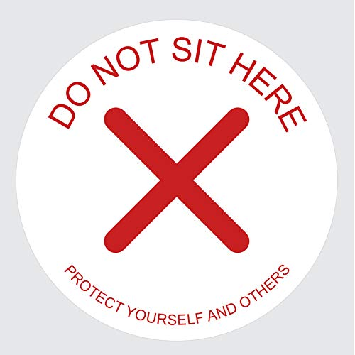Sticky Brand Do Not Sit Here Sign Sticker – Social Distancing Chair Signs – Office, Car or Restaurant Sign – Distance Decal Covid Signs for Businesses - 4' White/Red, 100 Sticker Roll