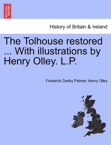 Tolhouse Restoration Book