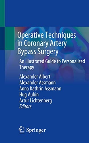 Operative Techniques in Coronary Artery Bypass Surgery: An Illustrated Guide to Personalized Therapy (English Edition)
