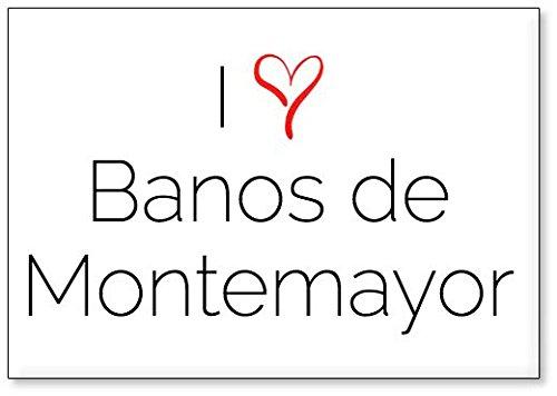 Mundus Souvenirs - Amo Banos de Montemayor, Imán para Nevera (diseño 2)