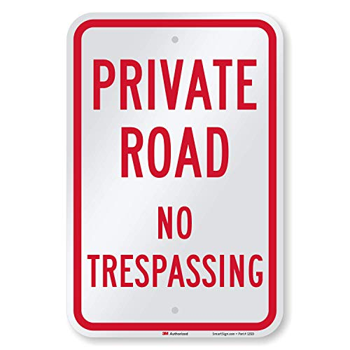 SmartSign-K-5842-EG Private Road Sign, No Trespassing Sign, Private Drive Sign, 12 x 18 Inches 3M Engineer Grade Reflective Aluminum, USA Made , Red on White