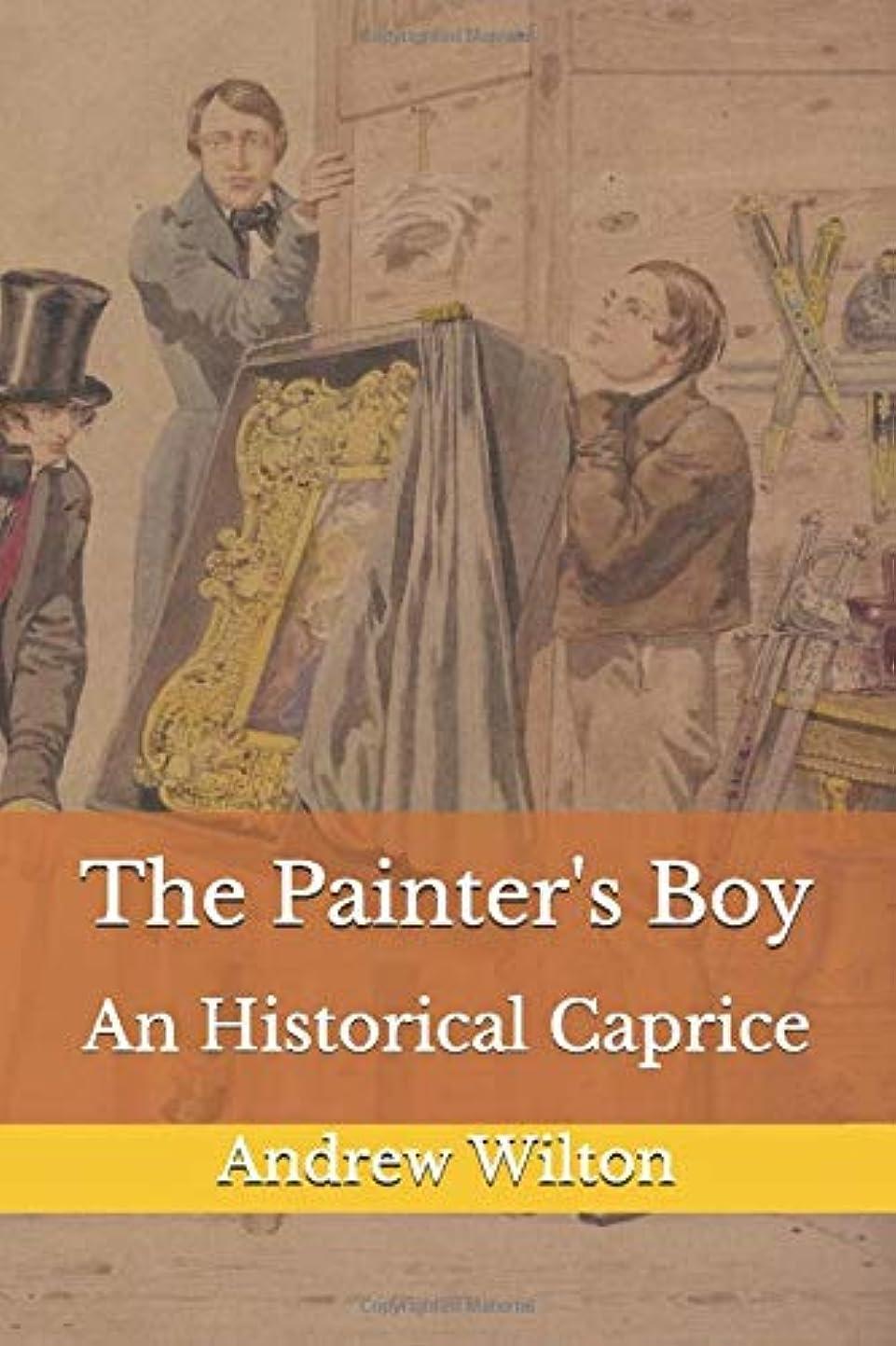 刺激する干し草オートマトンThe Painter's Boy: An Historical Caprice