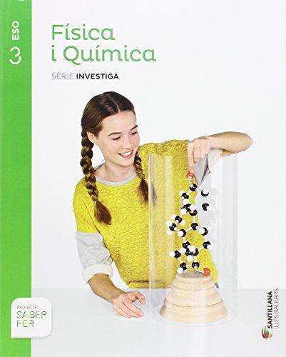 FISICA I QUIMICA SERIE INVESTIGA 3 ESO SABER FER - 9788468091235