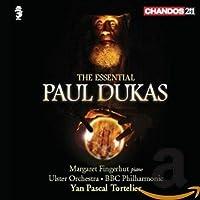 Essential Dukas: Fanfare Pour Preceder La Peri