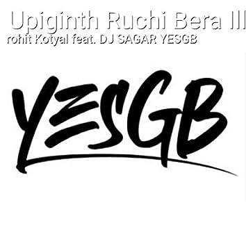 Upiginth Ruchi Bera Illa Song (feat. Dj Sagar Yesgb)