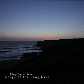 Songs of the Long Land