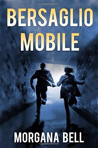 Bersaglio mobile (Hacker Domino, Band 2)