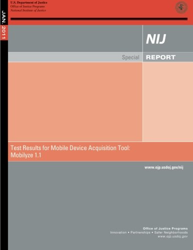 Test Results for Mobile Device Acquisition Tool: Mobilyze Version 1.1