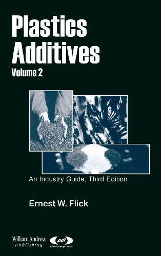 Plastics Additives, Volume 2 (Plastics Design Library) (English Edition)