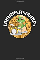 Drummersaurus: Funny Baby T-Rex Drummer. Ruled Composition Notebook to Take Notes at Work. Lined Bullet Point Diary, To-Do-List or Journal For Men and Women.
