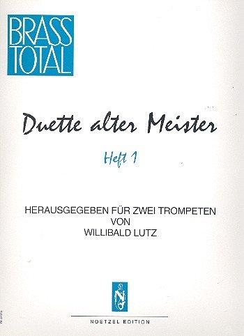 Duette alter Meister Band 1: für 2 Trompeten