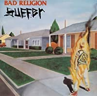 SUFFER by BAD RELIGION (1995-04-21)