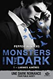 Larmes amères: Monsters in the Dark, T1