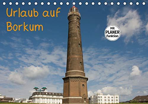 Urlaub auf Borkum (Tischkalender 2021 DIN A5 quer)