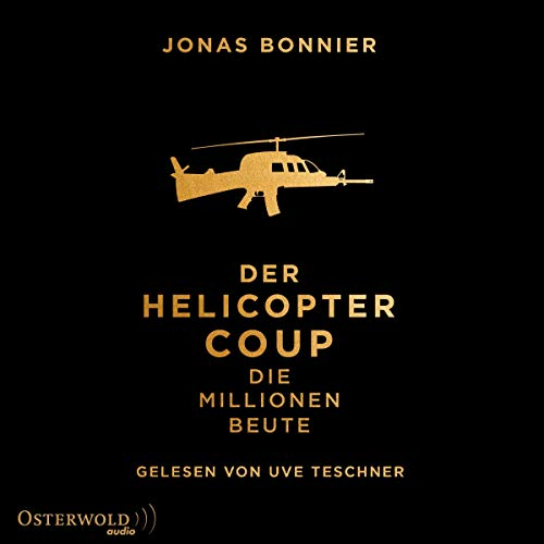 Der Helicopter Coup audiobook cover art