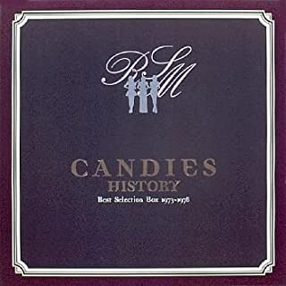 CANDIES HISTORY~Best Selection Box 1973-1978