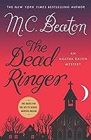 The Dead Ringer (Thorndike Press Large Print Mystery: Agatha Raisin Mystery)