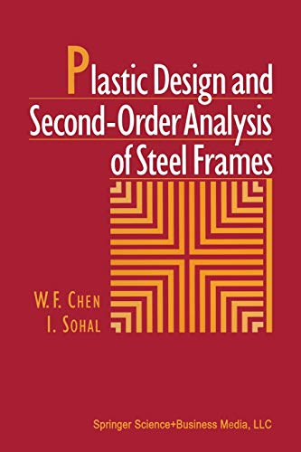 Plastic Design and Second-Order Analysis of Steel Frames