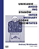 Andrzej Wróblewski: Avoiding Intermediary States