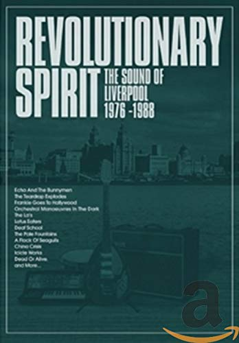 The Revolutionary Spirit-the Sound of Liverpool