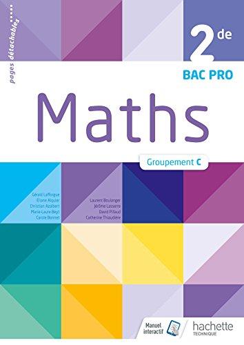 Mathématiques 2de Bac Pro Tertiaire Groupement C