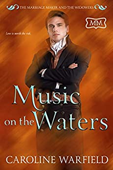 Music on the Waters (The Marriage Maker Book 34) by [Caroline Warfield]