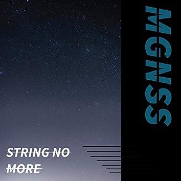 String No More