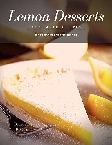 Lemon Desserts: 30 summer recipes
