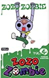 Zozo Zombie, Tome 4 :