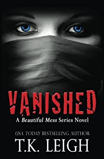 Vanished: A Beautiful Mess Series Novel