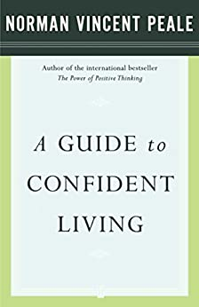 A Guide to Confident Living by [Dr. Norman Vincent Peale]
