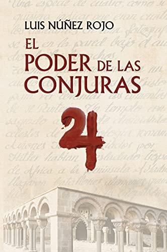 EL PODER DE LAS CONJURAS